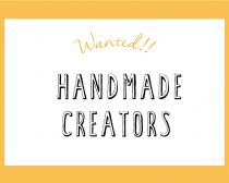HANDMADE CREATORS WANTED
